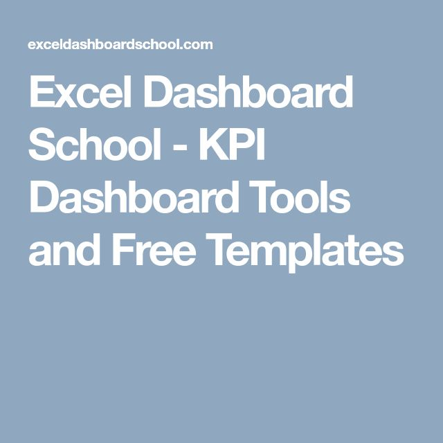 Excel Dashboard School - KPI Dashboard Tools and Free Templates