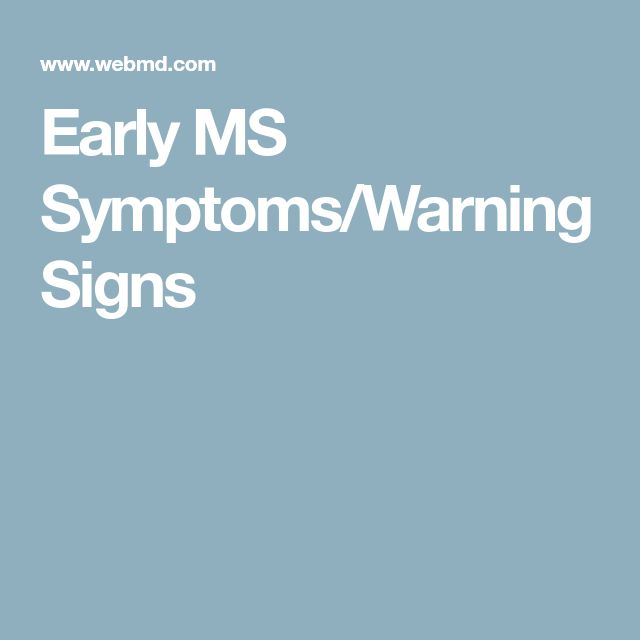 Early MS Symptoms/Warning Signs