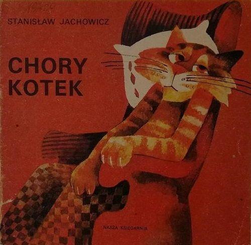 Chory kotek - Stanisław Jachowicz - Poczytaj mi mamo