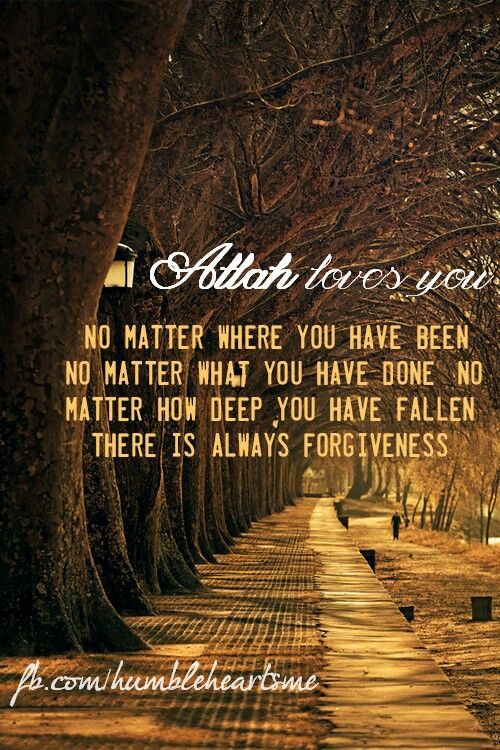 Allah loves you♥