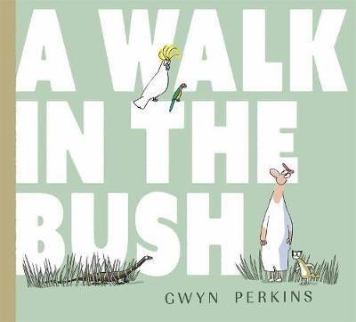 Walk in the Bush