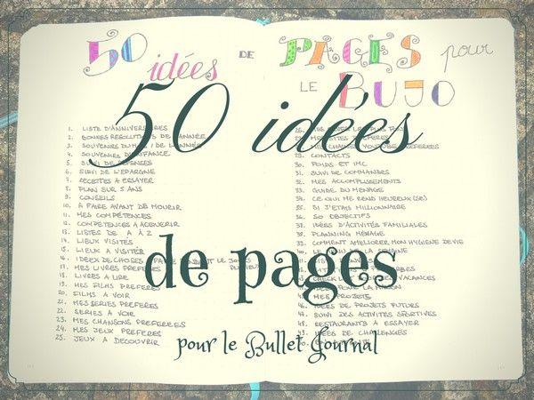 50 idées de superbes pages pour votre Bujo. Les meilleurs listes, trackers…