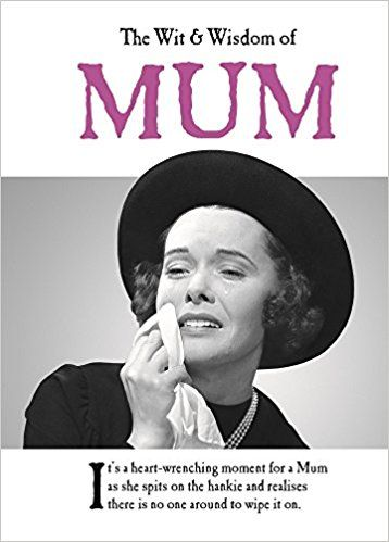 The Wit and Wisdom of Mum: from the BESTSELLING Greetings Cards Emotional Rescue #BOOKS