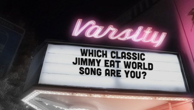 Which Classic Jimmy Eat World Song Are You?