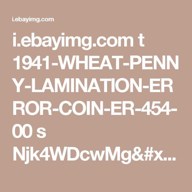 i.ebayimg.com t 1941-WHEAT-PENNY-LAMINATION-ERROR-COIN-ER-454- 00 s Njk4WDcwMg== $(KGrHqZ,!lQF!S4bUT,KBQUhdUNWU!~~60_35.JPG