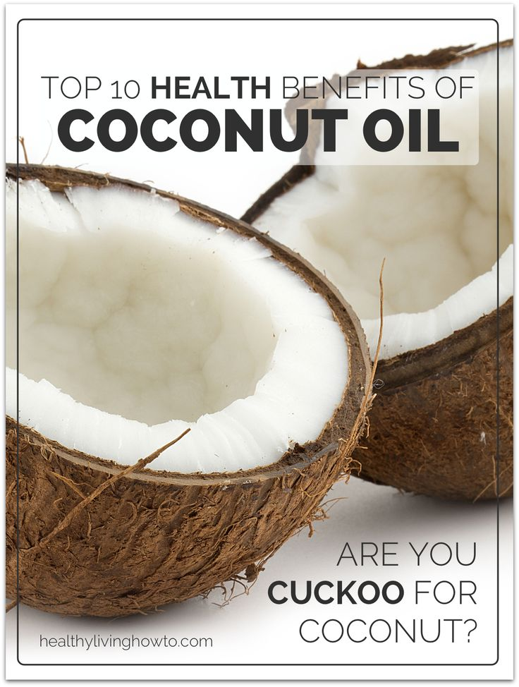 Top 10 Health Benefits Of Coconut Oil  healthylivinghowto.com