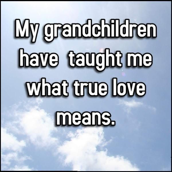 what my grandma fern taught me was precious Happy birthday in heaven to my precious son, arbin deshane gibson ,someday i'll hold you again but until then please know that i love youand miss you every day of my life something my grandma would say do not stand at my grave and weep ~mary frye.