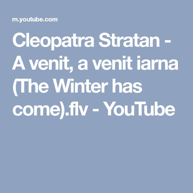 Cleopatra Stratan - A venit, a venit iarna (The Winter has come).flv - YouTube