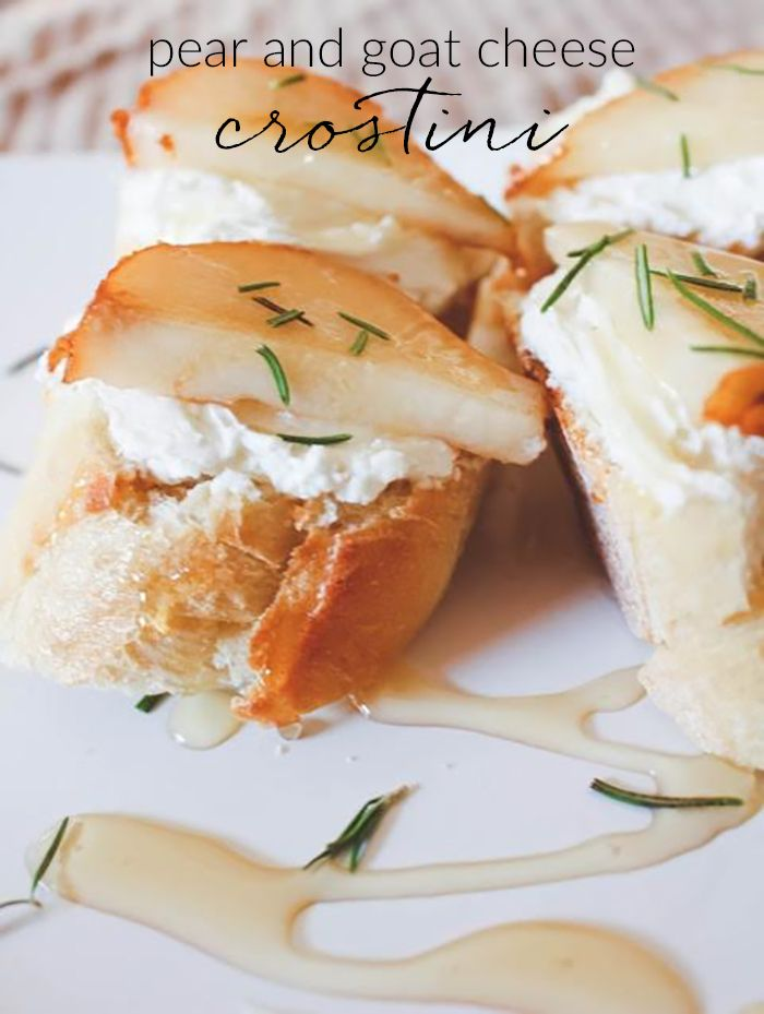 Pear and Goat Cheese Crostini | Recipe | Pears, Goat cheese and Honey