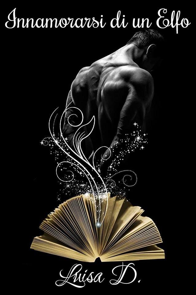 Titolo : Innamorarsi di un Elfo   Autore : Luisa D.    Editore : Self-Publishing  Genere : Fantasy Erotico M/M  Prezzo :...