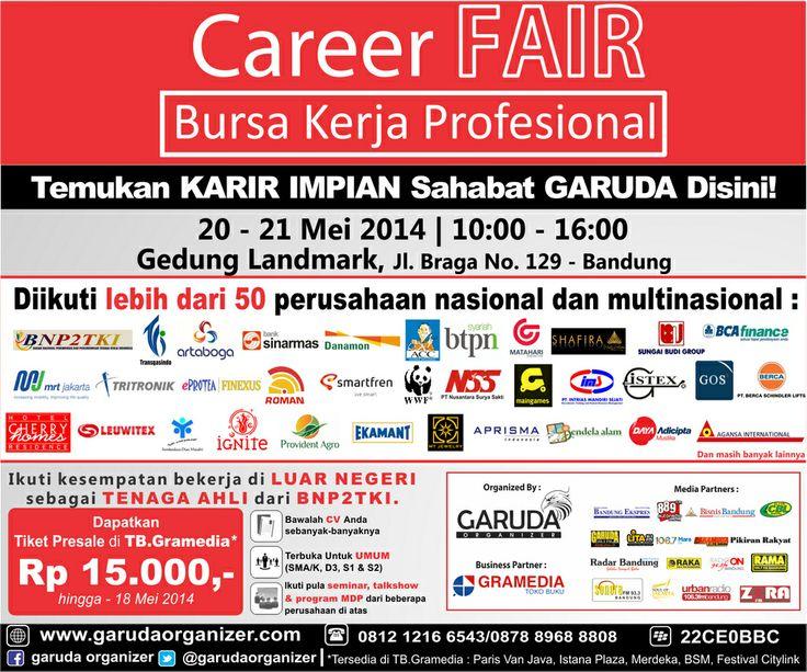 Catet! Career Fair di Landmark Braga 20-21 Mei 2014  More job vacancy info, follow @LokerBDG on twitter