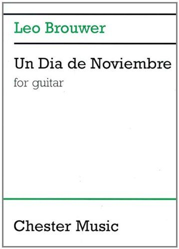 Un Dia de Noviembre: for Guitar (Music Sales America)