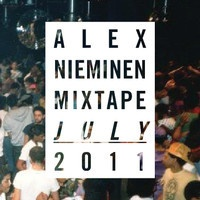 Alex Nieminen Mixtape July 2011 by alexnieminen on SoundCloud