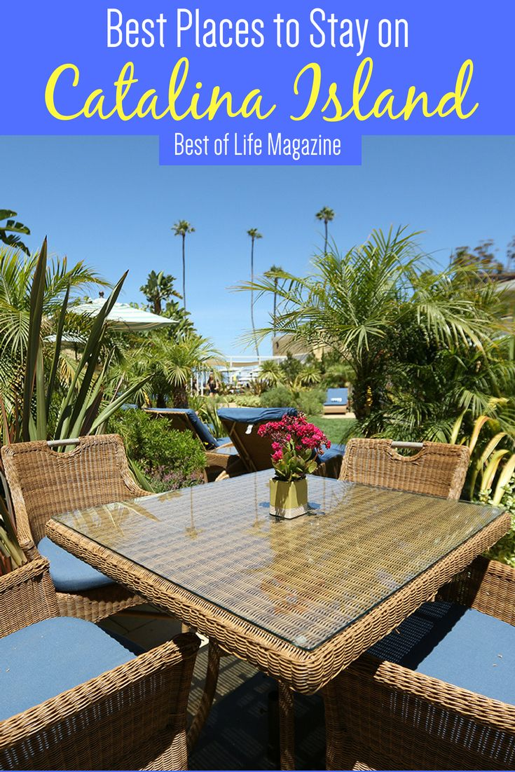 best places to stay on catalina island for luxury travelers - best
