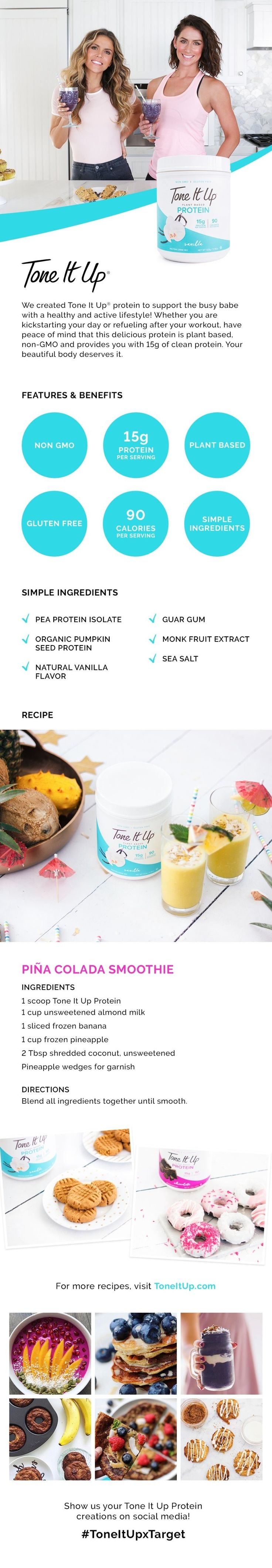 Whether you are kickstarting your day or refueling after your workout, we created this delicious plant based Tone It Up protein to support the busy babe with a healthy and active lifestyle!