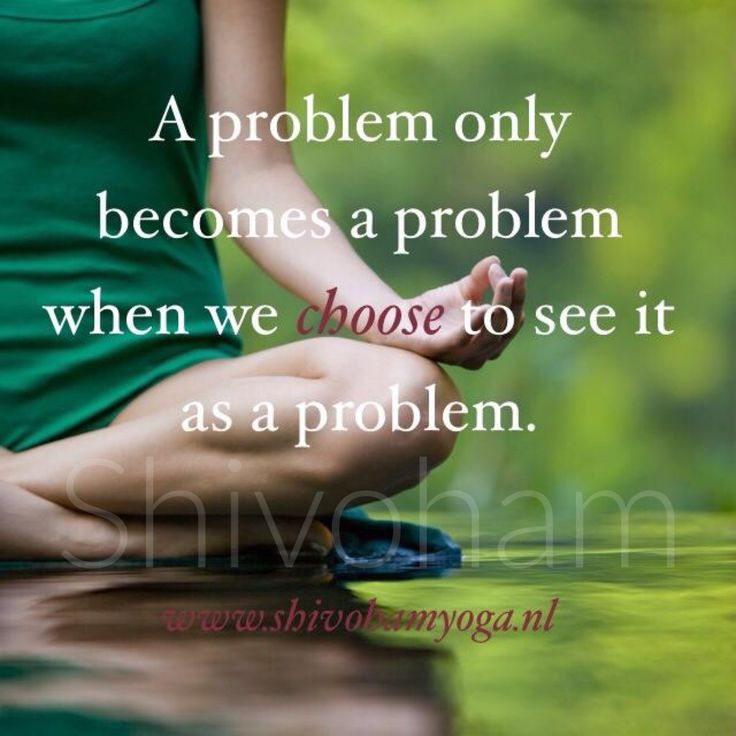 A problem only becomes a problem when we choose to see it as a problem ♡…