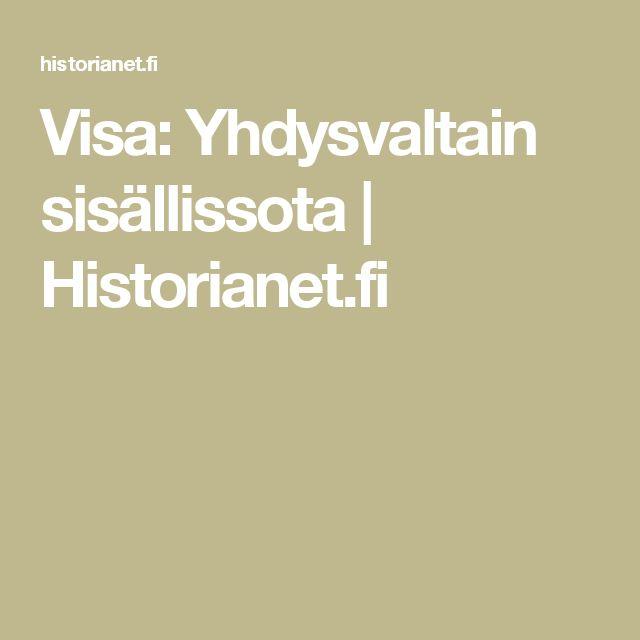Visa: Yhdysvaltain sisällissota | Historianet.fi