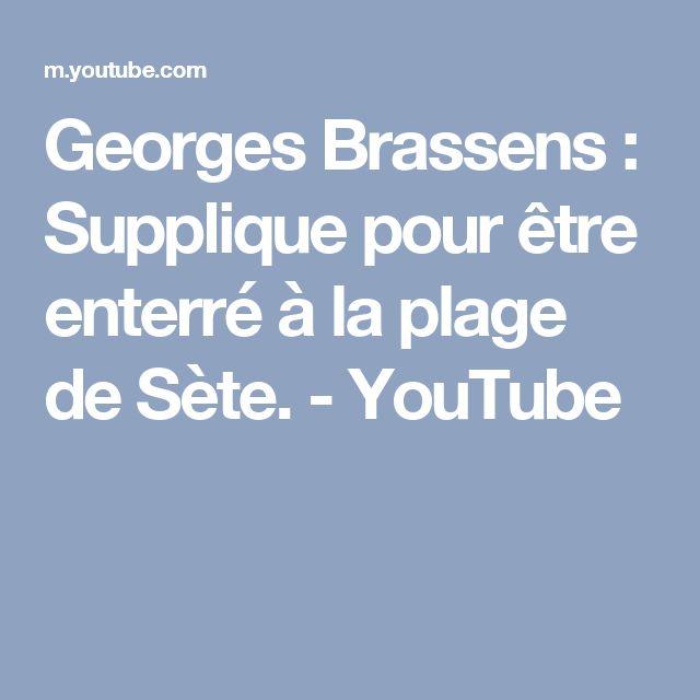 Georges Brassens : Supplique pour être enterré à la plage de Sète. - YouTube
