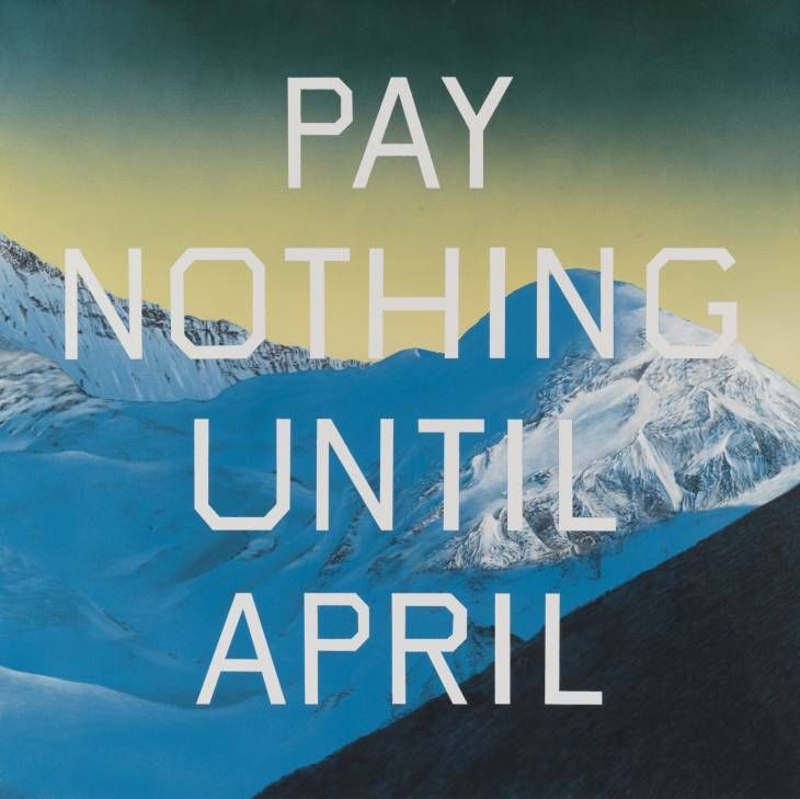 Edward Ruscha Pay Nothing Until April