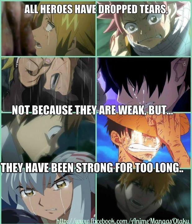 ||Todos los héroes han derramado lágrimas no por ser débiles, sino por ser fuertes por mucho tiempo. |Traducción ES: @sukigamer88||