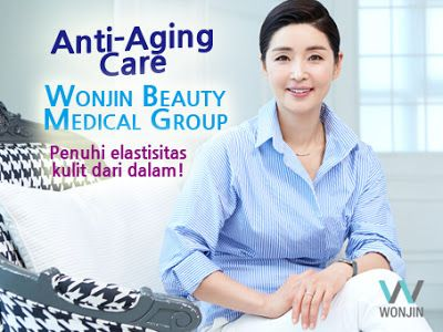 Operasi Plastik Wonjin Anti-Aging Care Program. Program anti penuaan efektif dari Wonjin