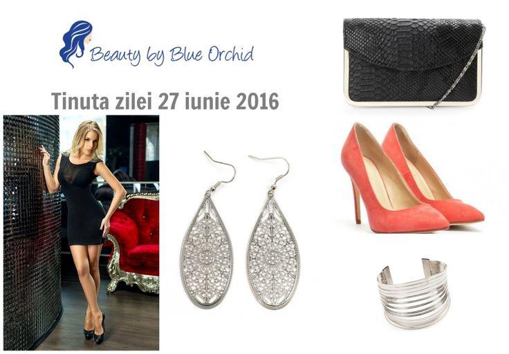 Ținuta zilei 27 iunie 2016 - Beauty by Blue Orchid