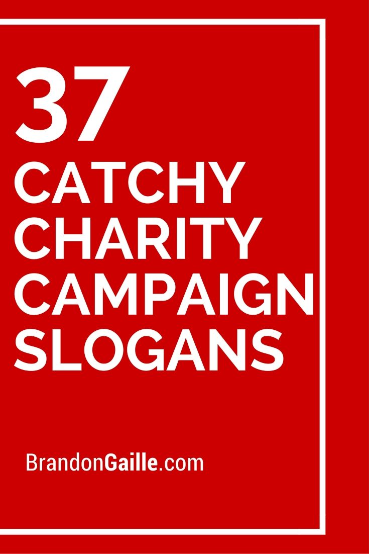 125 catchy charity campaign slogans