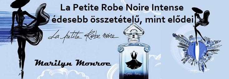 Guerlain La Petite Robe Noir Intense női parfüm  Ruha a szélben - La Petite Robe Noire Ma Robe Sous le Vent A La Petite Robe Noire Intense kiadás édesebb összetételű, mint elődei.  Az illat egy mély kék palackban került kiadásra Marilyn Monroe stílusban, hogy kitünjön La Petite Robe Noir kollekcióból. Fejjegyében vattacukor illata keveredik friss bergamottal és gyümölcsös jegyekkel (áfonya, fekete ribizli, málna).   Szívjegyében bolgár rózsa, narancsvirág és jázmin található. Pacsuli, fehér…