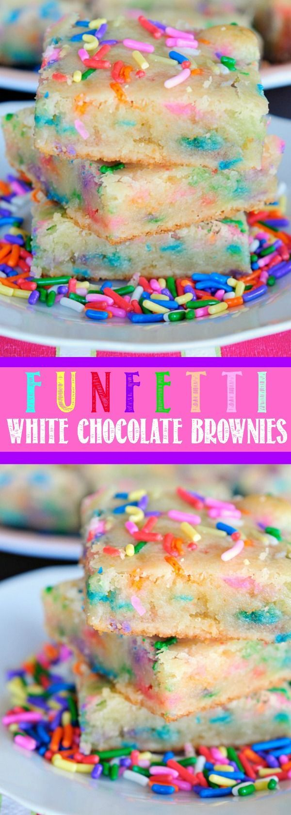 These Funfetti White Chocolate Brownies taste like funfetti cake with the fudgy, chewy texture of a brownie! Perfect for Easter dessert or birthday Parties!