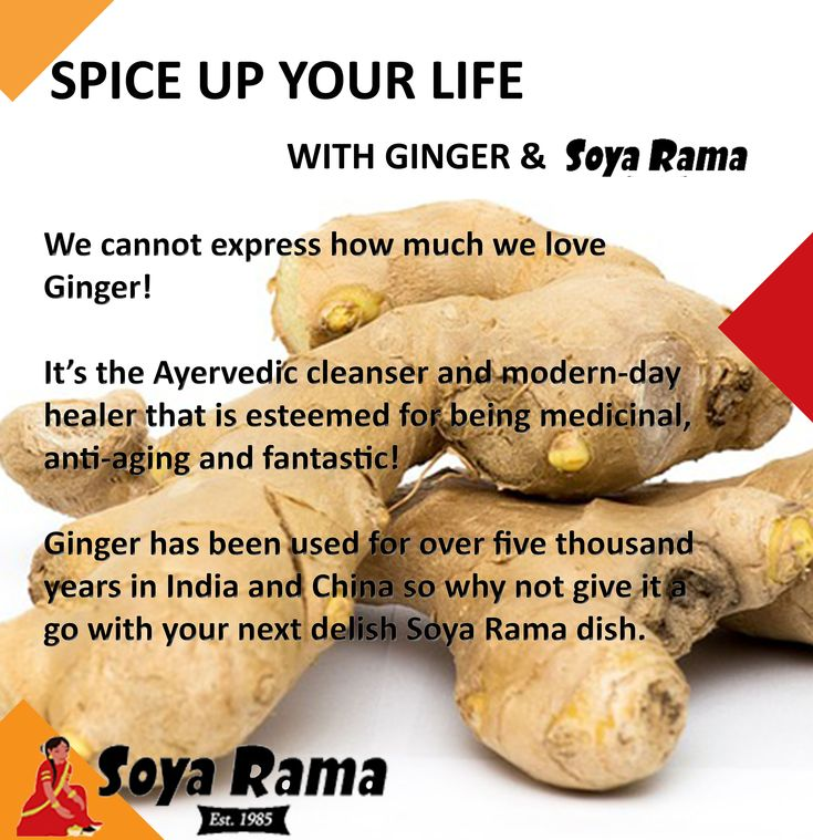 Soya Rama Spice Up Your Life with Ginger!  #Spices #healthyeating #nutrition