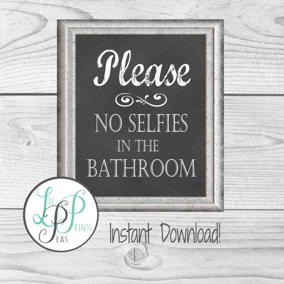 Bathroom Wall Decor, Funny Bathroom Decor, Chalkboard Bathroom Print, Washroom Print, Dorm Bathroom, Printable Bathroom Wall Art, Selfie