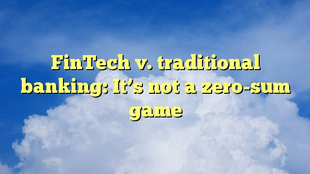 FinTech v. traditional banking: It's not a zero-sum game - https://twitter.com/pdoors/status/797228430911602688