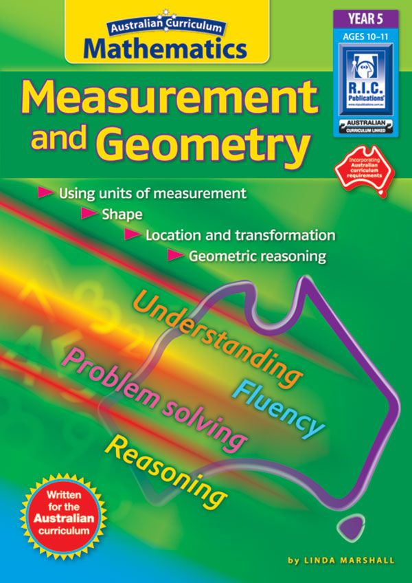 Australian Curriculum Mathematics – Measurement and Geometry (Foundation to Year 6) is a series of seven books written by Mathematics Educator Linda Marshall, specifically to support the national curriculum.