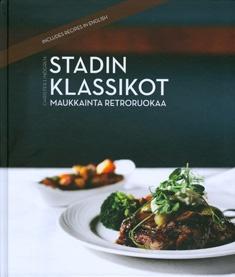 Stadin klassikot : maukkainta retroruokaa / Christer Lindgren ; [valokuvat: Tuukka Koski]