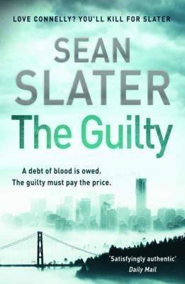 The Guilty by Sean Slater