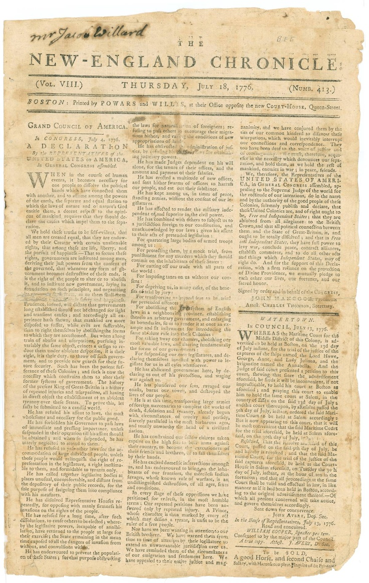 "The New-England Chronicle, July 18, 1776, a Boston Newspaper with the entire text of the Declaration of Independence. Subscriber's name ""Mr. Jacob Willard"" written at top."