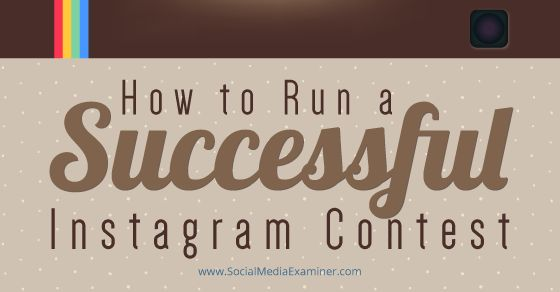 Is Instagram part of your social media marketing? This article explains how to create and run a successful Instagram contest for your brand or business.