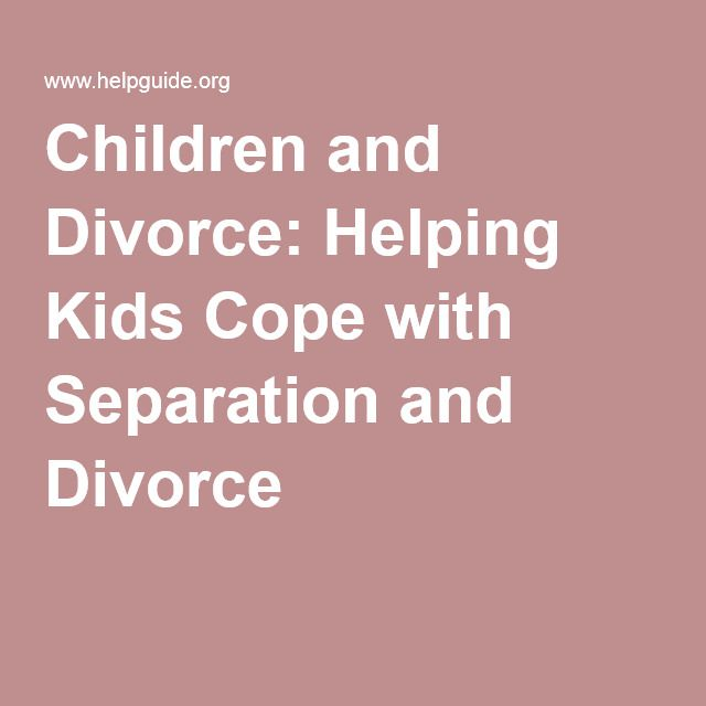 Children and Divorce: Helping Kids Cope with Separation and Divorce