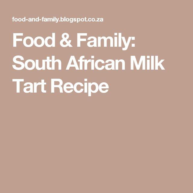 Food & Family: South African Milk Tart Recipe