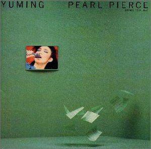 PEARL PIERCE /  Matsutoya Yumi