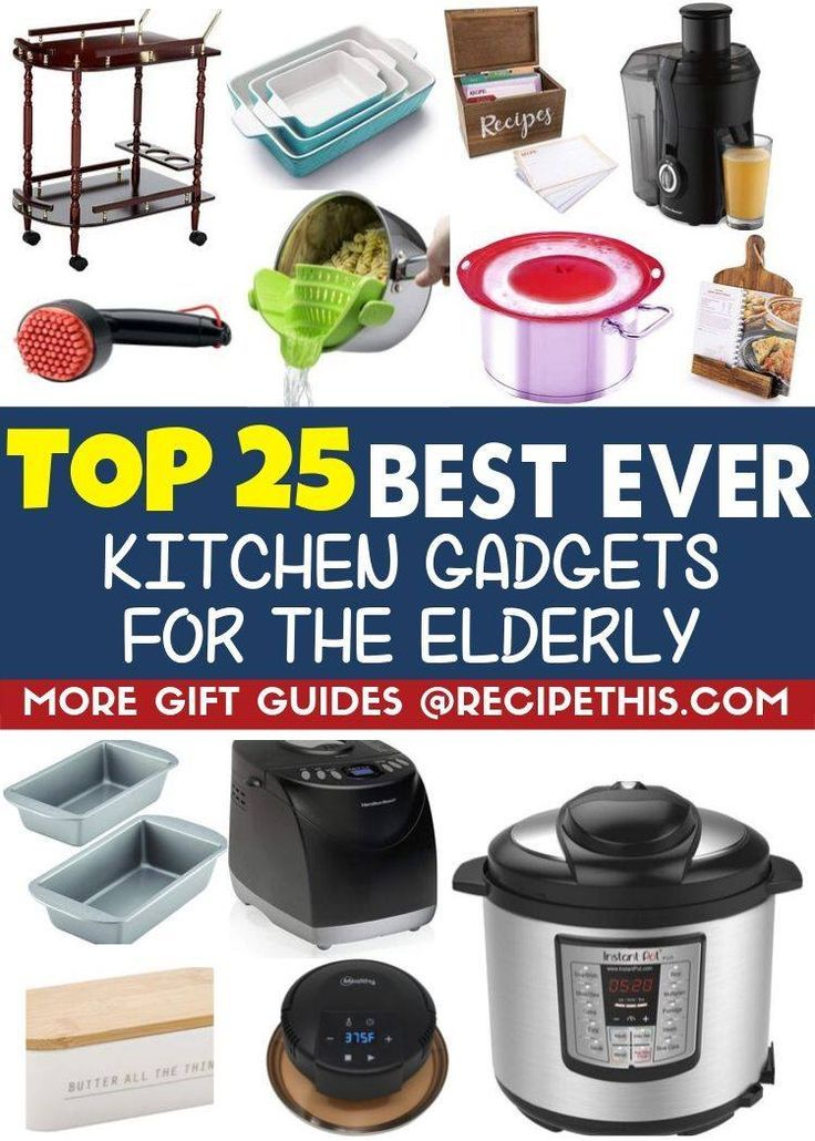 Top 25 Best Kitchen Gadgets For The Elderly Cool Kitchen Gadgets