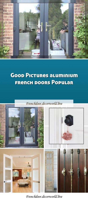 Good Pictures Aluminium French Doors Popular In 2020 Aluminium French Doors French Doors Cool Pictures