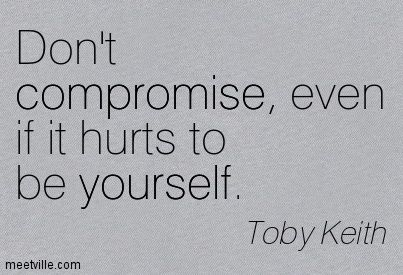 love me if you can lyrics by toby keith | Toby Keith: Don't compromise, even if it hurts to be yourself ...