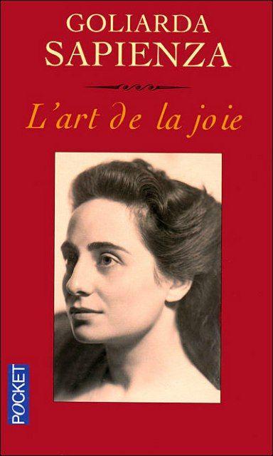 """Goliarda Sapienza: """"L'art de la joie"""""""