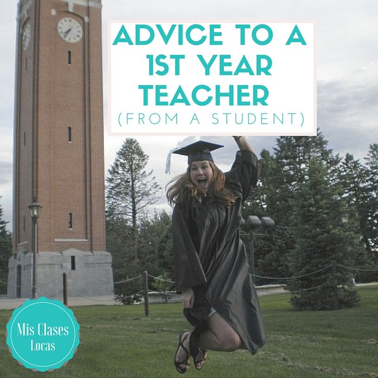 Advice to a 1st year teacher (from a student) | Mis Clases Locas