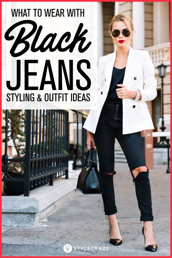 208a4e784e What To Wear With Black Jeans - 20 Styling And Outfit Ideas  fashion   outfits