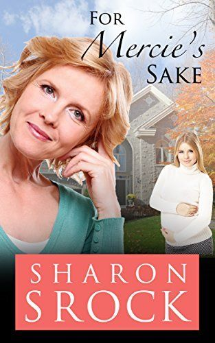 For Mercie's Sake: an inspirational women's fiction novella by Sharon Srock, http://www.amazon.com.au/dp/B00I6MYBSG/ref=cm_sw_r_pi_dp_ctWiwb0DA3MBD