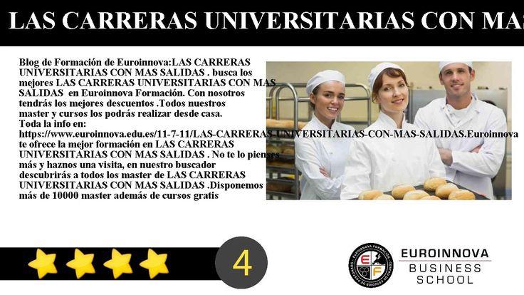 LAS CARRERAS UNIVERSITARIAS CON MAS SALIDAS - Blog de Formación de Euroinnova:    LAS CARRERAS UNIVERSITARIAS CON MAS SALIDAS . busca los mejores LAS CARRERAS UNIVERSITARIAS CON MAS SALIDAS  en Euroinnova Formación. Con nosotros tendrás los mejores descuentos .Todos nuestros master y cursos los podrás realizar desde casa.     Toda la info en: https://www.euroinnova.edu.es/11-7-11/LAS-CARRERAS-UNIVERSITARIAS-CON-MAS-SALIDAS.    Euroinnova te ofrece la mejor formación en LAS CARRERAS…