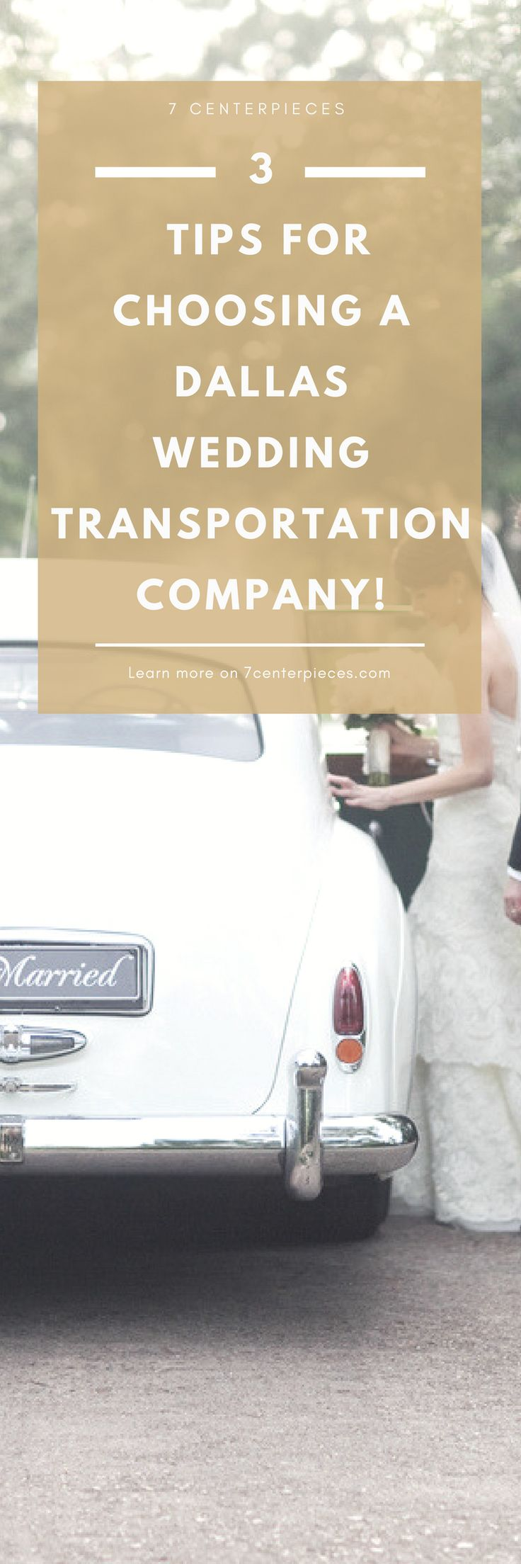 Are you searching for the perfect wedding transportation for your guests? Still can't find wedding transportation for your bridal party? Then you must check out this article filled with tips and ideas for choosing a wedding transportation company! PIN IT NOW! You won't regret it. #weddingtransportation #dallaswedding #7centerpieces