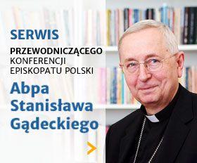Specjalny sewis Przewodniczacego Episkopatu Polski www.przewodniczacy.info